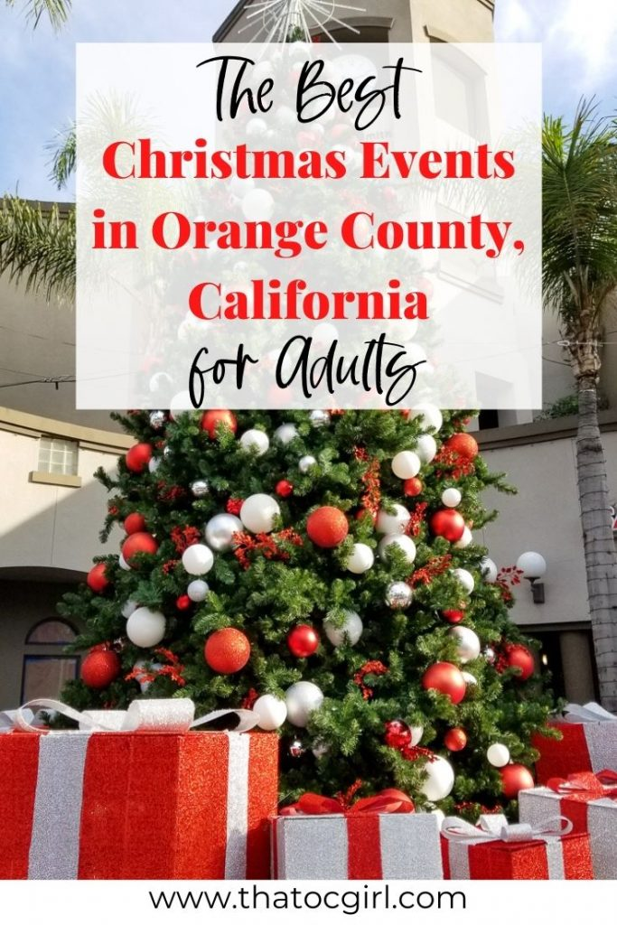 2020 Orange County Christmas Events for Adults